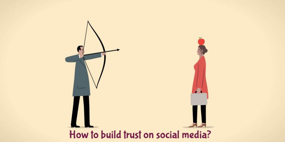How to build trust on social media?
